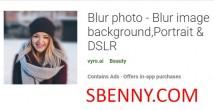 Desfocar foto - Desfocar fundo da imagem, Retrato e amp; DSLR + MOD