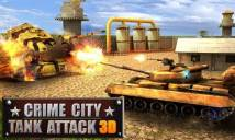 Crime City: Tank Attack 3D + MOD