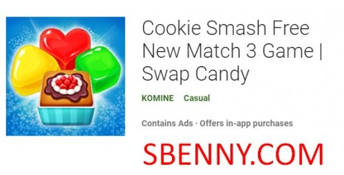 Cookie Smash Nuovo gioco Match 3 Scambia Candy + MOD