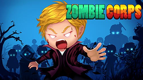 Zombie Corps - Idle RPG + MOD
