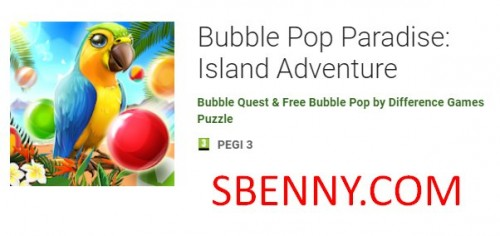 Bubble Pop Paradise: Island Adventure + MOD