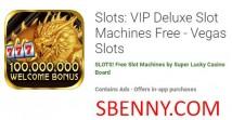 Tragamonedas: Máquinas tragamonedas VIP Deluxe gratis - Vegas Slots + MOD