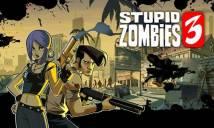 Stupido Zombies 3 + MOD