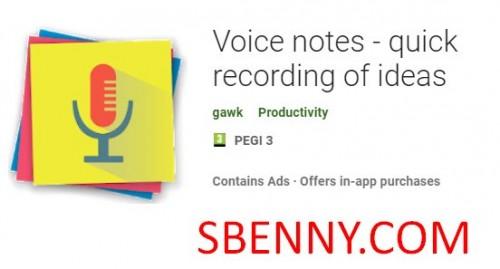 Notes vocales - enregistrement rapide des idées + MOD