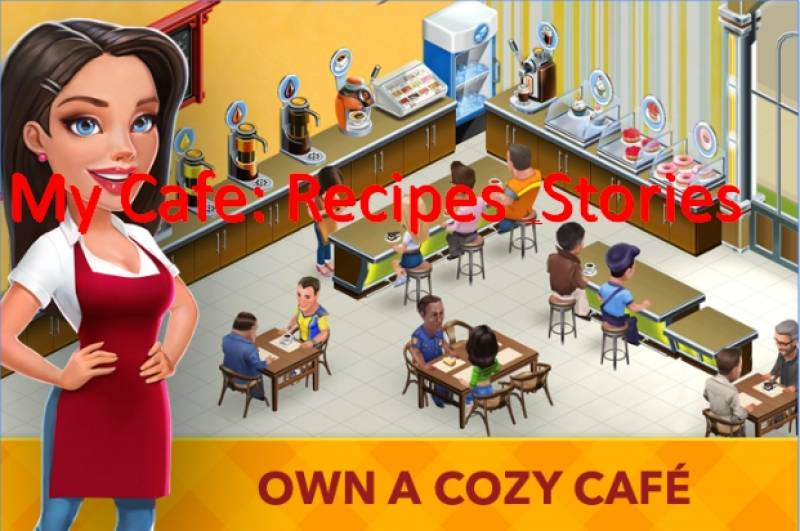 My Cafe: Recipes & Stories - World Cooking Game + MOD