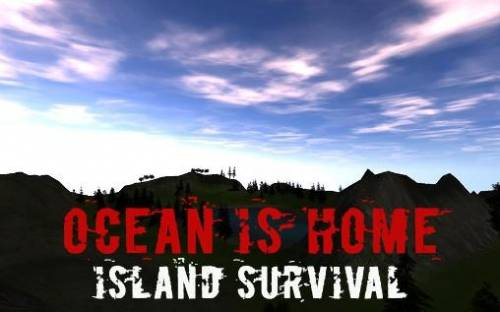 Ocean Is Home: Island Survival + MOD