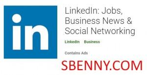 LinkedIn: Impjiegi, Aħbarijiet dwar in-Negozju & amp; Netwerking Soċjali + MOD
