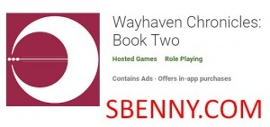 Wayhaven Chronicles: Book Two + MOD