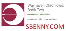 Wayhaven Chronicles: Книга вторая + MOD