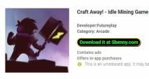 Craft Away! - Jeu de mine au ralenti + MOD