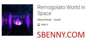 Remogolato World in Space + MOD