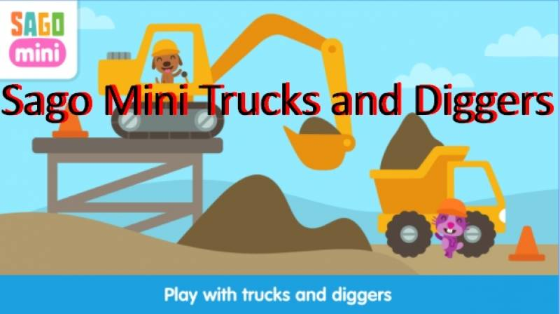Sago Mini Trucks and Diggers APK for Android Free Download
