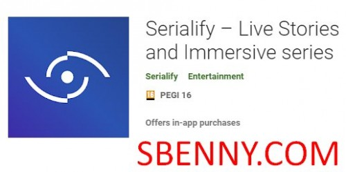 Serialify - Live Stories und Immersive-Serien + MOD