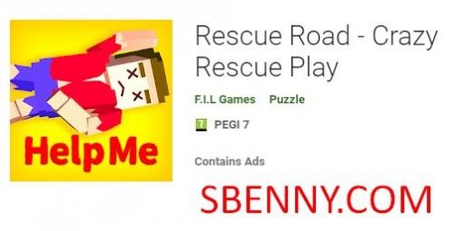Rescue Road - Crazy Rescue Play + MOD