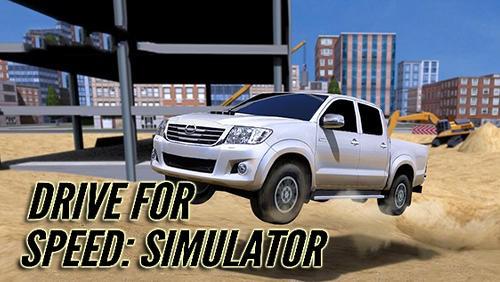 Drive for Speed: Simulator + MOD