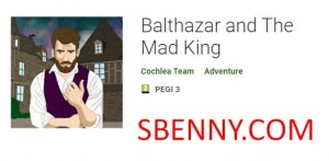 Balthazar and The Mad King + MOD