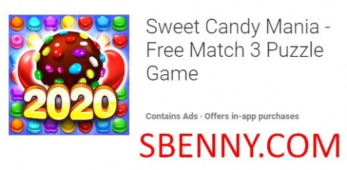 Sweet Candy Mania - Kostenloses Puzzlespiel Match 3 + MOD