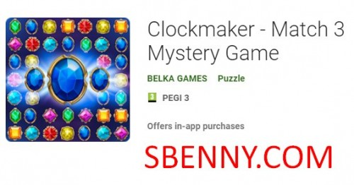 Clockmaker - Match 3 Mystery Game + MOD