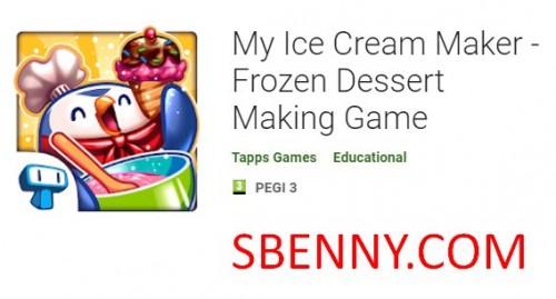 My Ice Cream Maker - Frozen Dessert Making Game + MOD