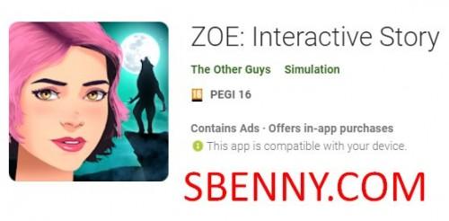ZOE: Interactive Story + MOD