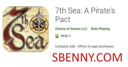 7th Sea: A Pirate's Pact + MOD