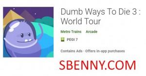 Façons stupides de mourir 3: World Tour + MOD