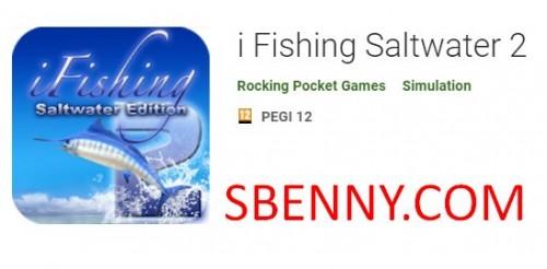Je pêche en eau salée 2 + MOD