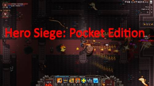 Hero Siege: Pocket Edition + MOD