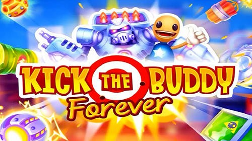 Kick the Buddy: Forever + MOD