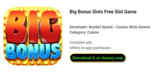 Big Bonus Slots Juego de tragamonedas gratuito + MOD
