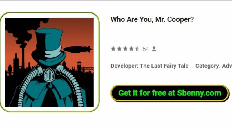 Qui êtes-vous, monsieur Cooper?