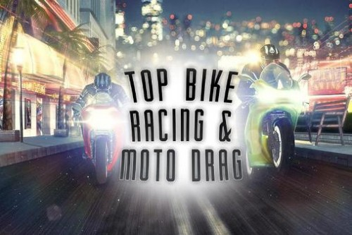 Top Bike: Racing & amp; Moto Drag + MOD