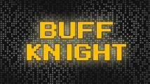 Buff Knight - Runner RPG