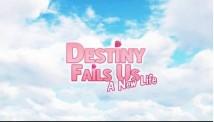 Schicksal versagt uns: Ein neues Leben