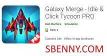 Galaxy Merge - Idle & amp; Cliquez sur Tycoon PRO
