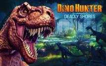 DINO HUNTER: SHORES DEADLY + MOD