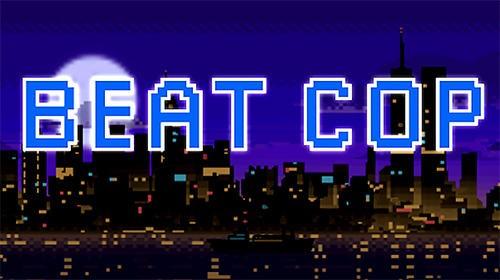 Beat Cop + MOD