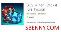 SCV Miner - Нажмите & amp; Idle Tycoon + MOD