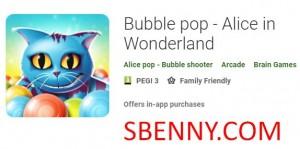 Bubble pop - Alice au pays des merveilles + MOD