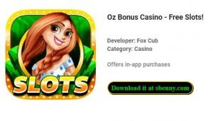 Oz Bonus Casino - ¡Tragamonedas gratis! + MOD