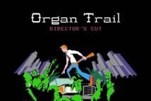 Cut + MOD Réalisateur: Organ Trail