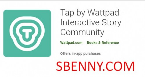 Tap by Wattpad - Interaktive Story-Community + MOD