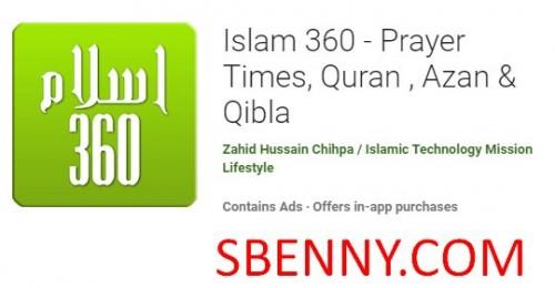 Islam 360 - Prayer Times, Quran, Azan & amp; Qibla + MOD
