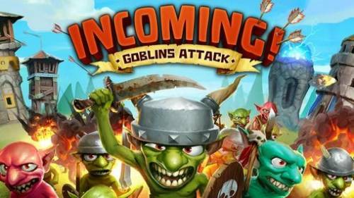 Incoming! Goblins Attack TD + MOD