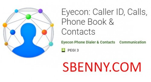Eyecon: Caller ID, Calls, Phone Book & Contacts + MOD
