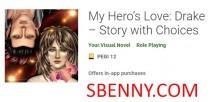 나의 영웅의 사랑 : 드레이크-선택과 이야기 + MOD