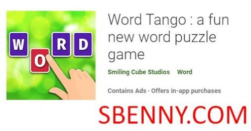 Word Tango: un nuovo divertente gioco di puzzle di parole + MOD