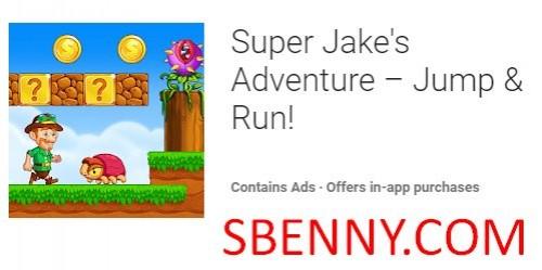 Super Jakes Abenteuer - Springen & amp; Lauf! + MOD