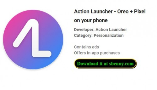 Action Launcher - Oreo + Pixel on your phone + MOD