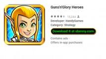 Guns'n'Glory Heroes + MOD